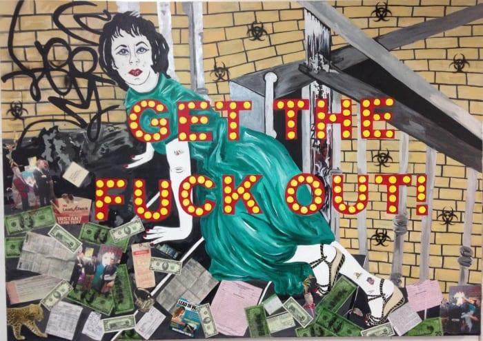Kathe Burkhart_Get the fuck out